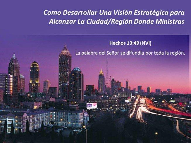 Seminario Virtial - Como Desarrollar Una Visión Estratégica Para Alcanzar La Ciudad/Región Donde Ministras
