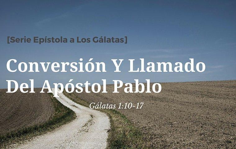 Conversión Y Llamado Del Apóstol Pablo